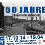 PM - 50 Jahre Berliner Brücke II